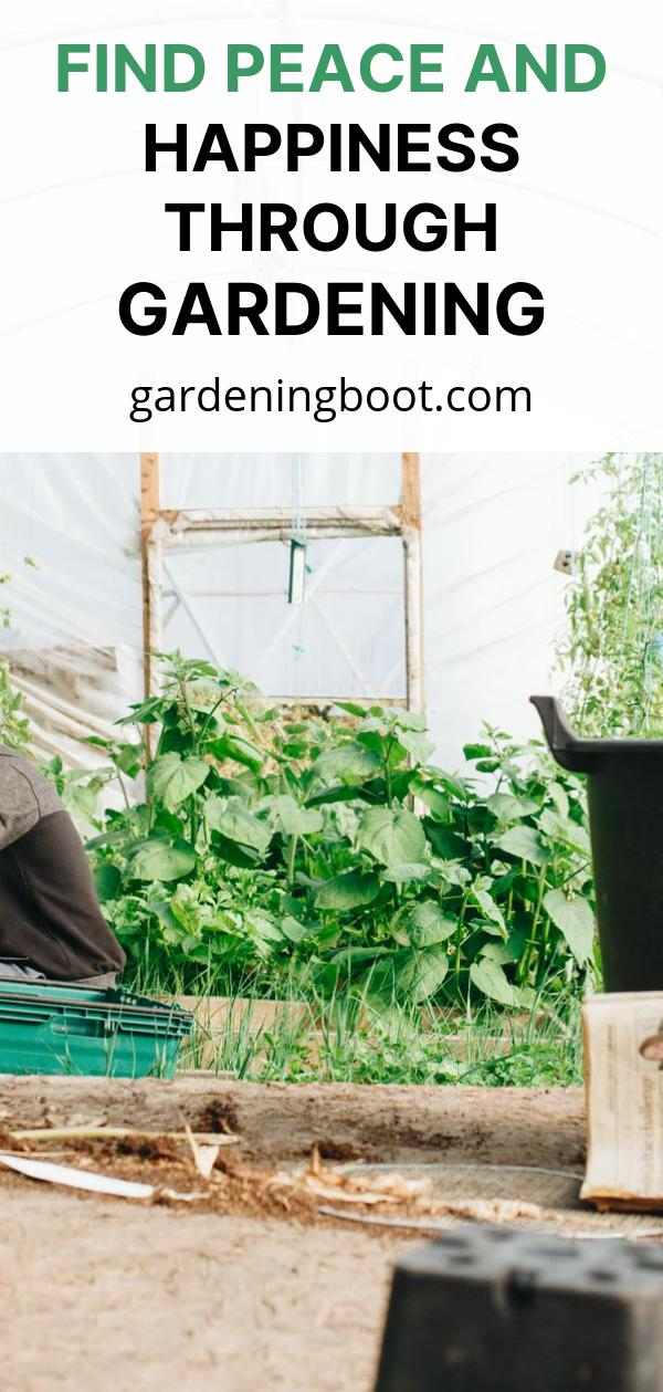 Find Peace and Happiness Through Gardening